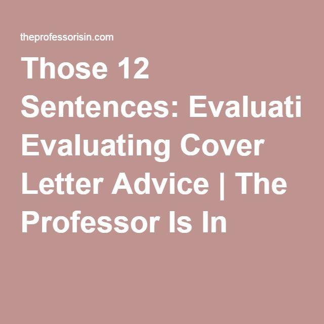 Those 12 Sentences Evaluating Cover Letter Advice The Professor