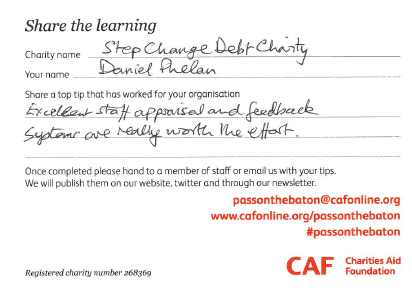 """Daniel Phelan: Step Change Debt Charity  """"Excellent staff appraisal and feedback systems are really worth the effort.""""  #passonthebaton"""