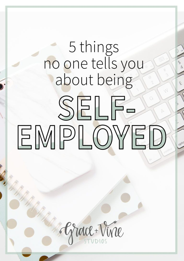 5 Things No One Tells You About Being Self-Employed | Learning ...