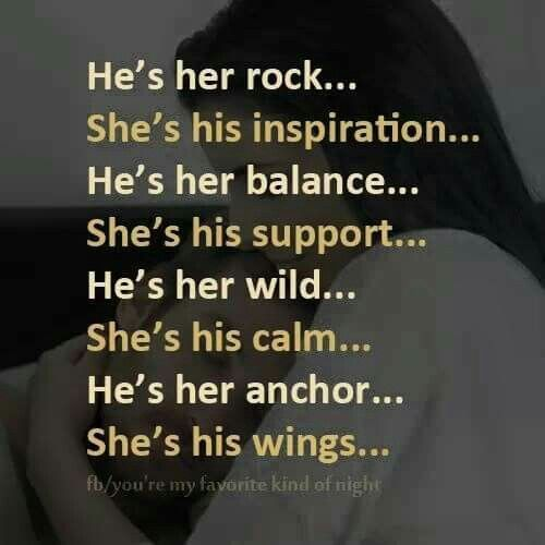 He's Her Rock...Shes His Inspiration