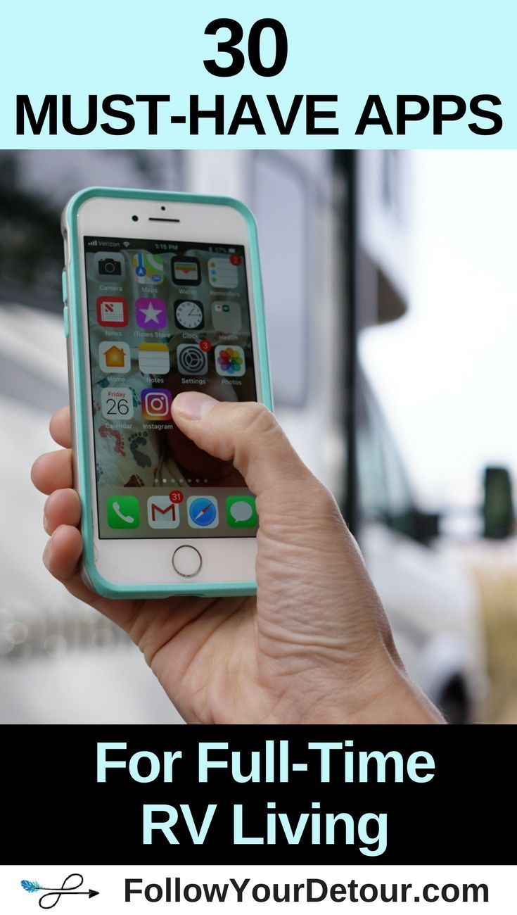 30 Must-Have Apps For Full-Time RV Living - Follow Your Detour