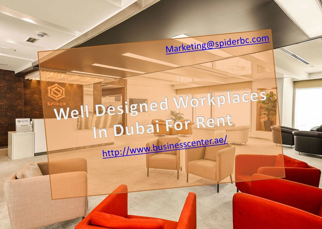 Looking For A Private Office For Rent In Dubai The Business Centre Has Various Offices Up For Rent If You Are The Found Wellness Design Business Centre Dubai