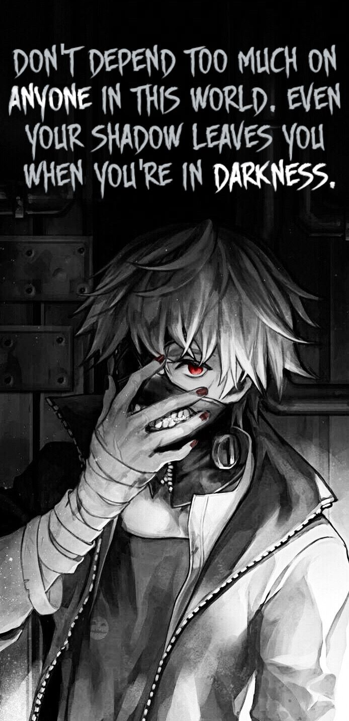 Dark Anime Quotes Tokyo Ghoul