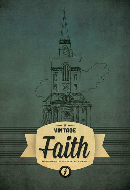 Vintage Faith | Sermon Series, via Flickr  | Inspire Me
