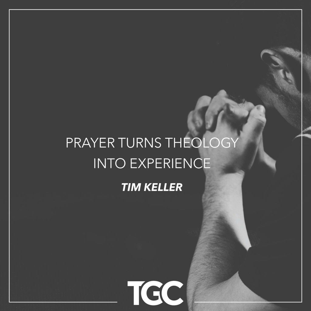 Timothy Keller Quotes Christian Quotes  Tim Keller Quotes  Prayer  Reformed Quotes