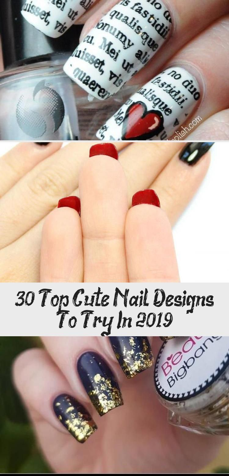 Photo of 30 Top Cute Nail Designs To Try In 2019 – Nails & design