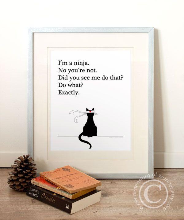 Printable Inspirational Quote - typography, funny, humor, office decor, wall decor, ninja, cat, printable art, martial arts.