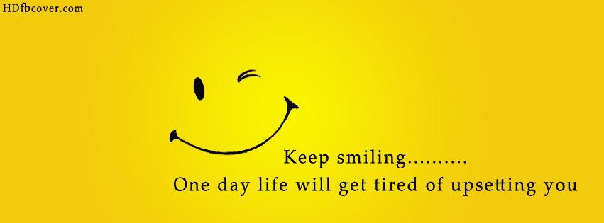 Lol Maybe Best Facebook Quotes About Life Keep Smiling Quotes