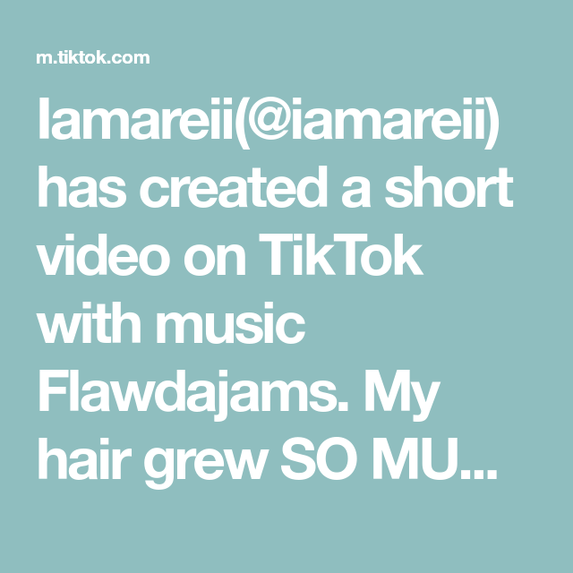 Iamareii Iamareii Has Created A Short Video On Tiktok With Music Flawdajams My Hair Grew So Much Let Me Put Y All On In 2021 Hair Growth Oil Grow Hair Greenscreen