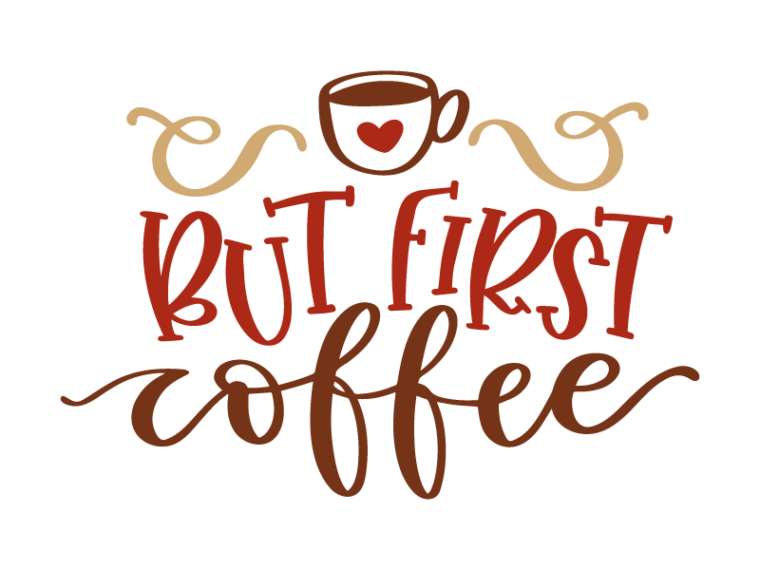 But First Coffee SVG Instant Download