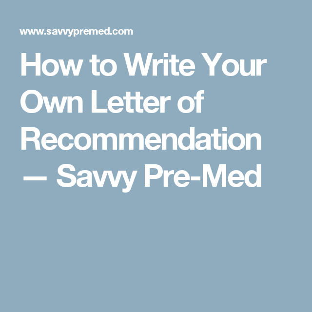 how to write your own letter of recommendation