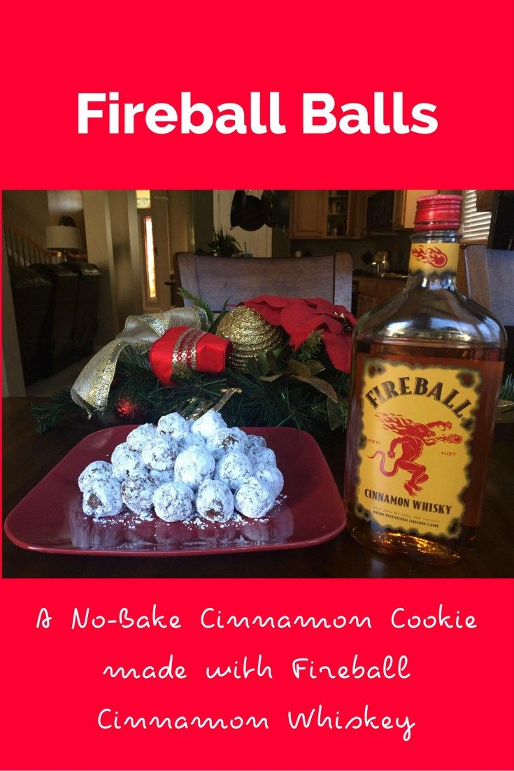 Fireball No Bake Cookies Made With Fireball Cinnamon Whisky Alcoholic Desserts Boozy Desserts Fireball Recipes