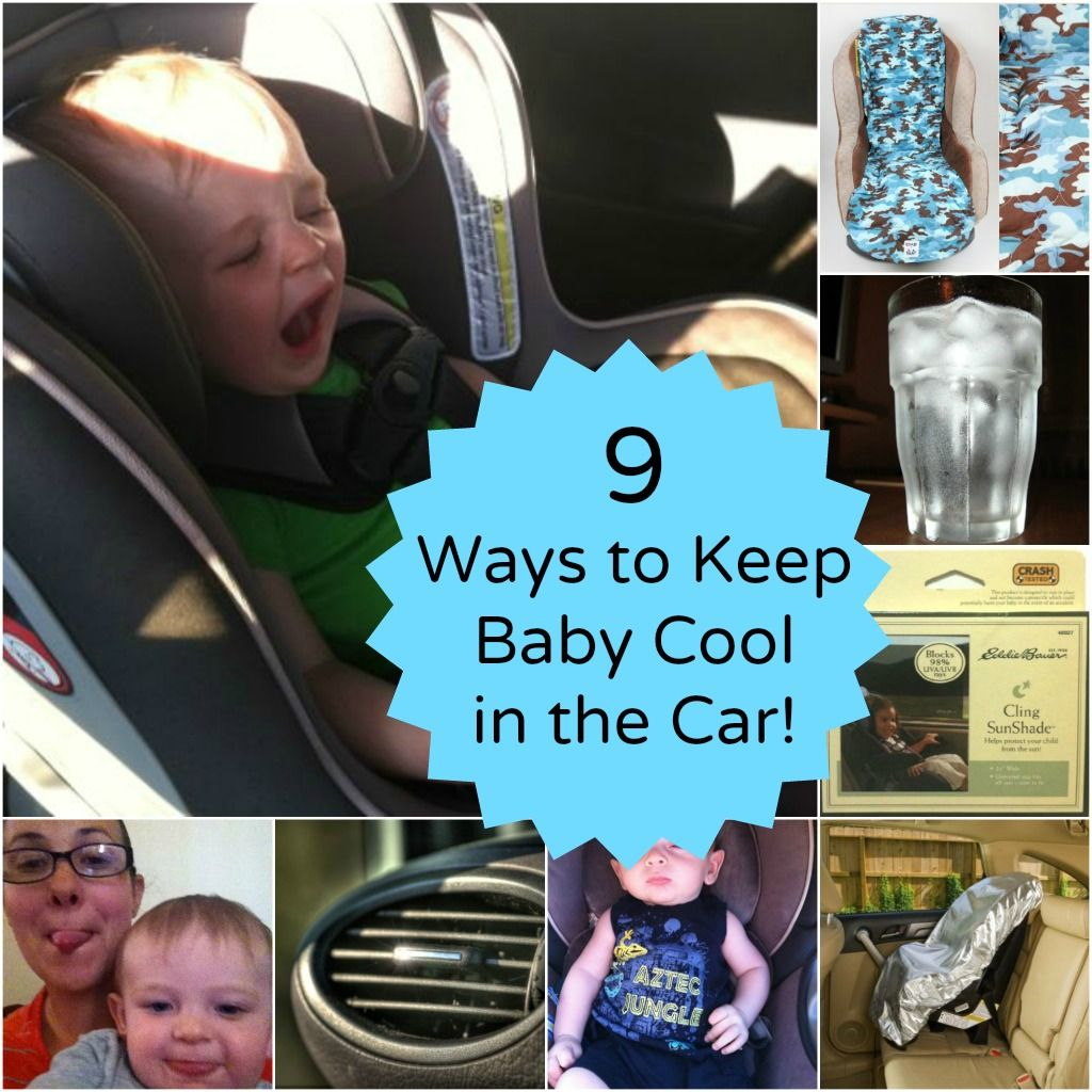 9 Ways To Keep Kids Cool In The Carseat
