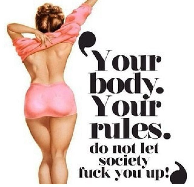 Your body, your rules