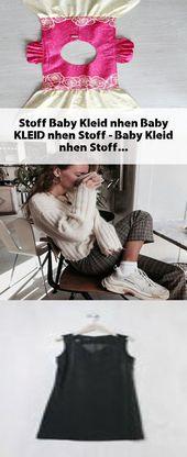 Stoff Baby Kleid nhen, #Baby #KLEID #nhen #Stoff – #Baby #Kleid- -#Kleidung