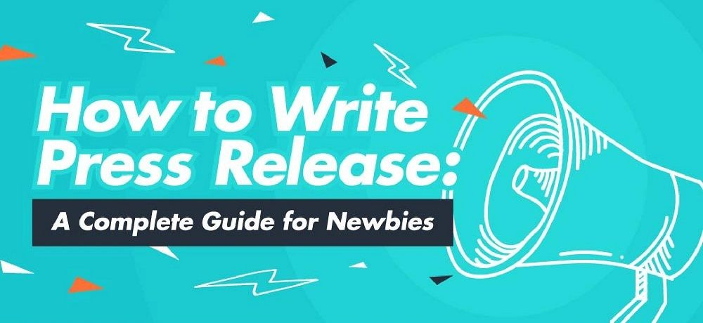 How to Write Press Release A Complete Guide for Newbies