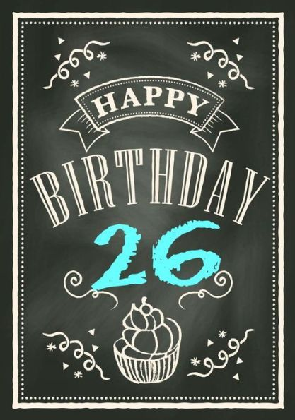 happy birthday 26 birthday gifts for men birthday journal notebook for 26 year old for journaling