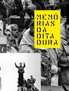 Memorias Da Ditadura A Maior Referencia Na Web Sobre A Ditadura