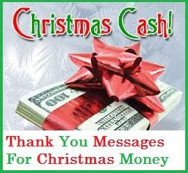 Christmas Thank You Messages Christmas Money Gift Cash Christmas Money Thank You Messages Christmas Messages