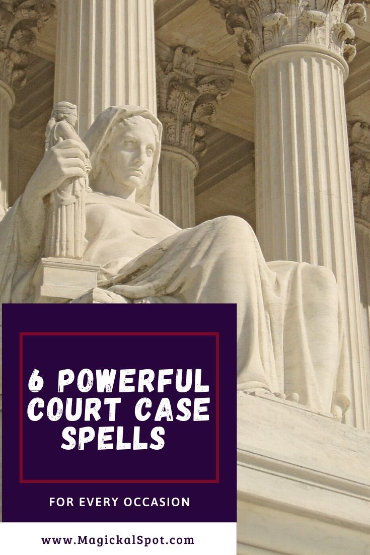 6 Powerful Court Case Spells For Every Occasion Suitable for All Lets take a look at 6 of my Favorite Court Case Spells They are suitable for every situation you may have...