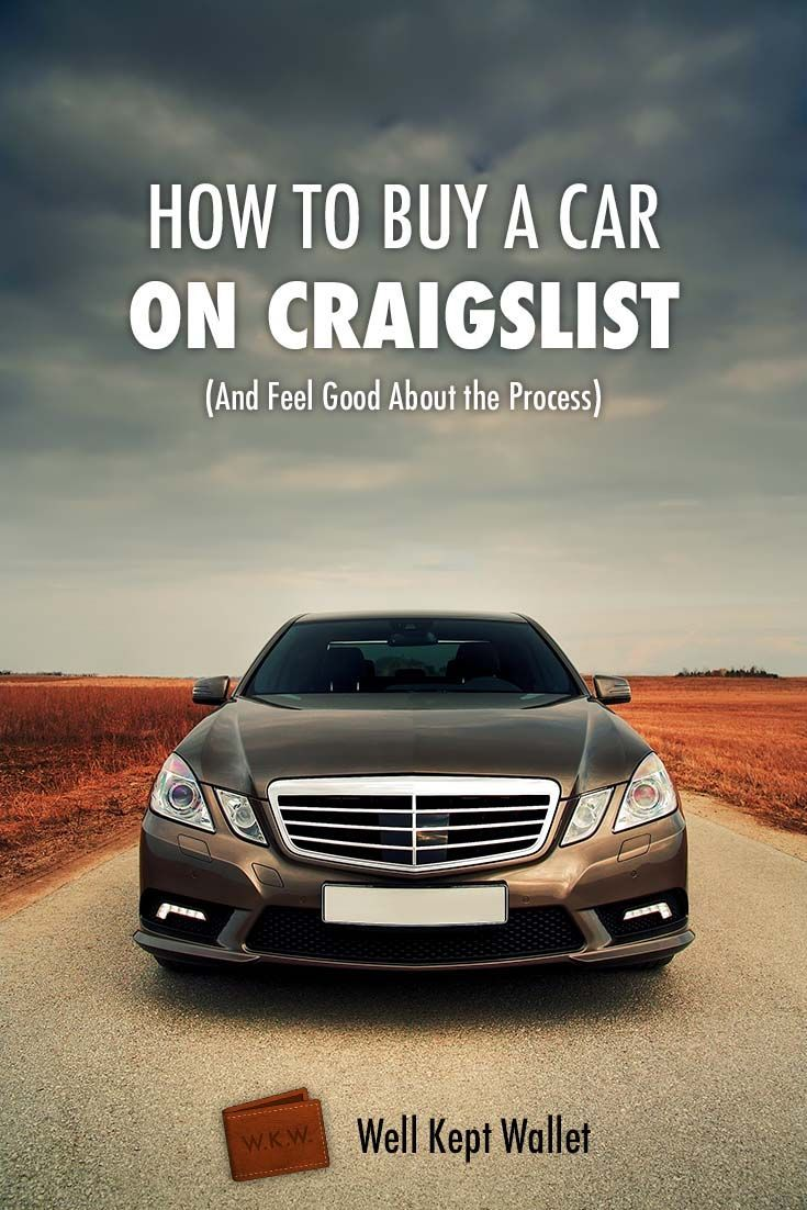 How to Buy a Car on Craigslist & Feel Good About The