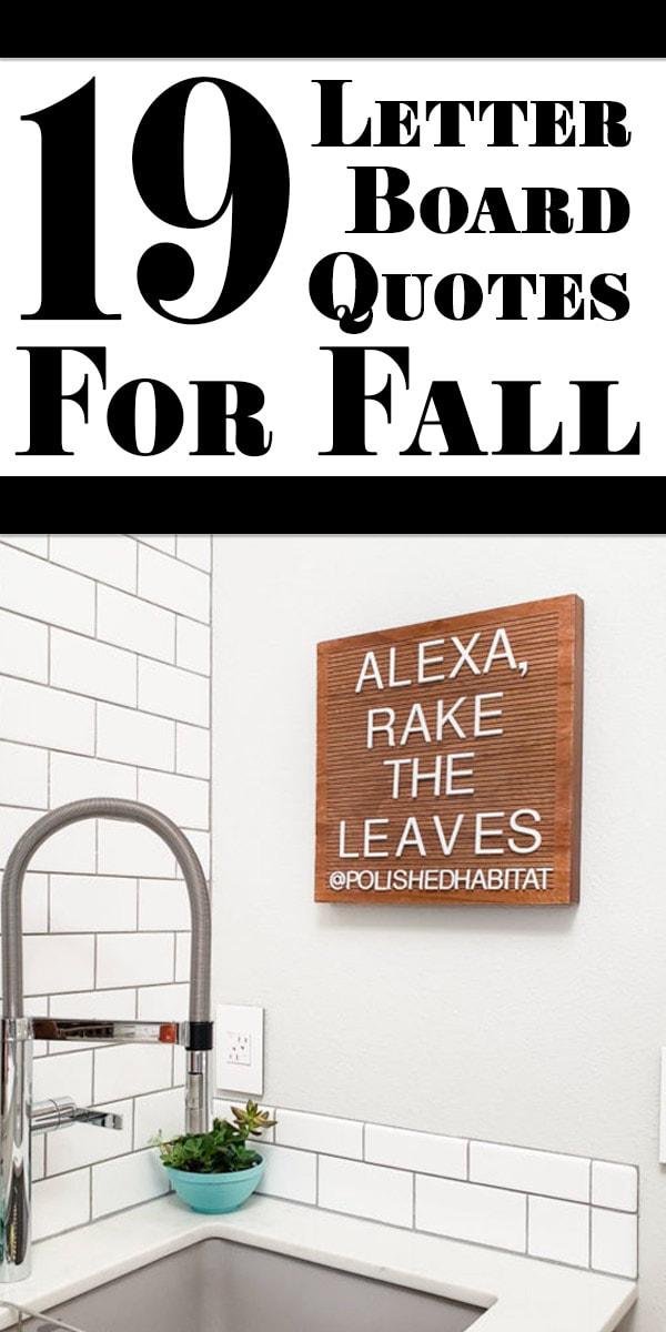 19 Fall Letter Board Ideas from Polished Habitat from