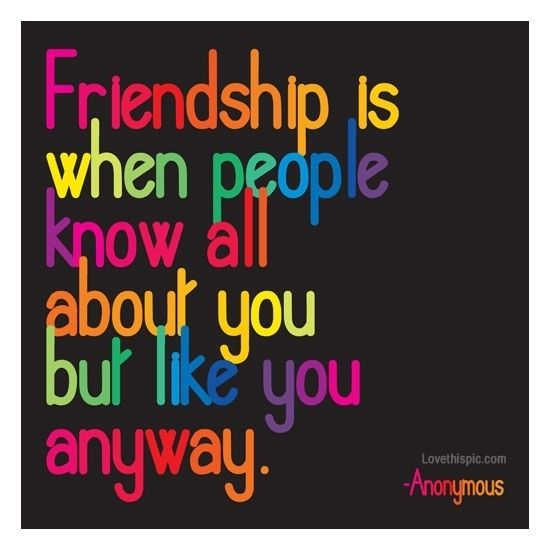 Friendship Funny Quotes Friendship Colorful Friendship Quotes Friends Quotes Beautiful Quotes Quotable Quotes