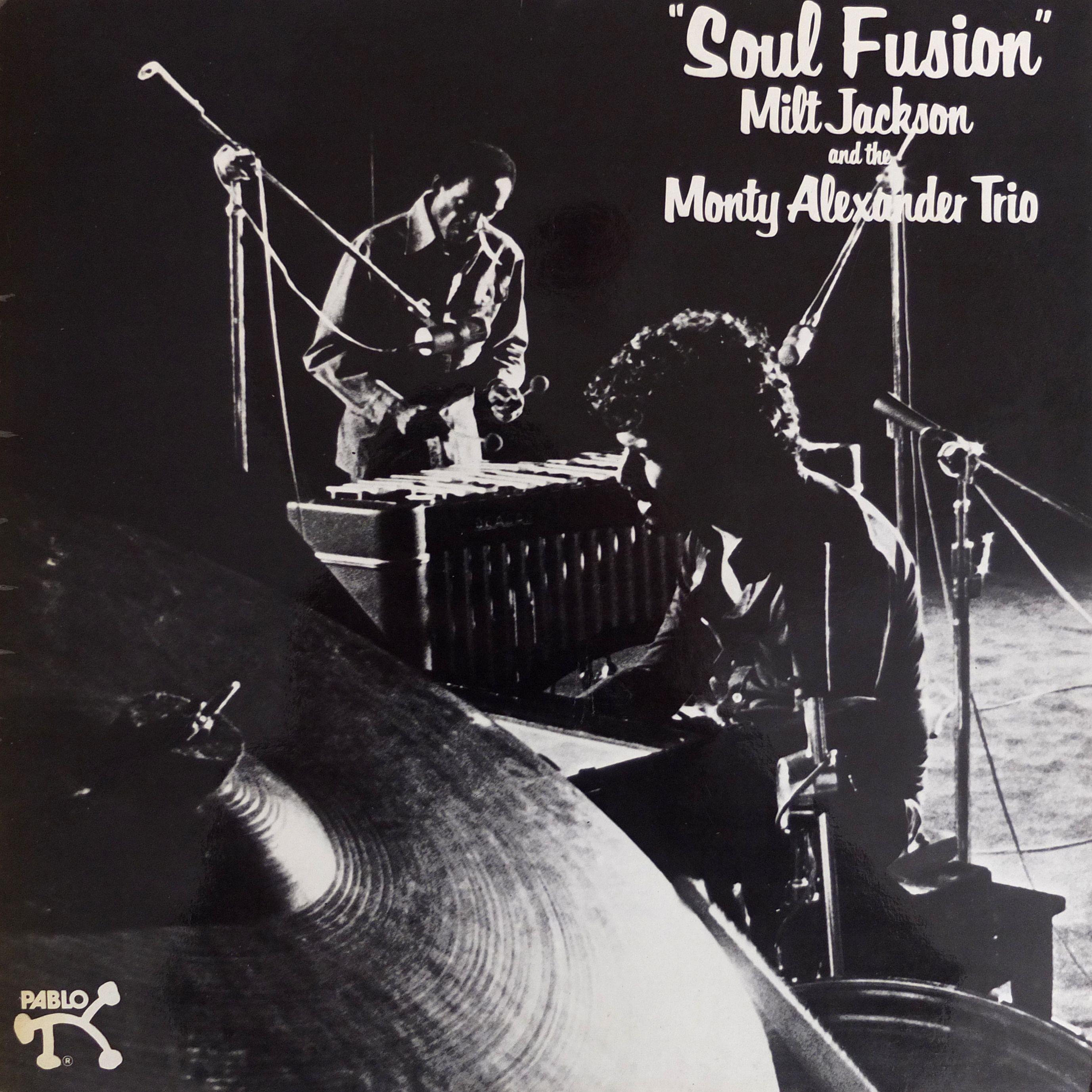 Milt Jackson with Monty Alexander Trio - Soul Fusion - Pablo Records