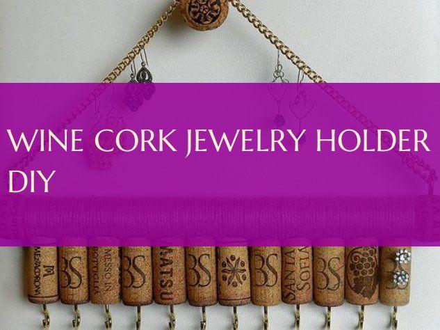 wine cork jewelry holder diy
