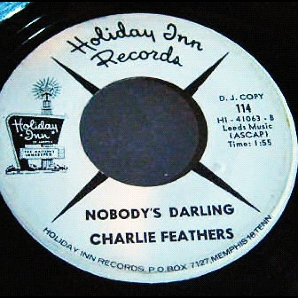 You Get A Twofer With This One; Charlie Feathers And