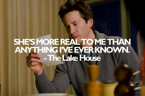 Another line from The Lake House