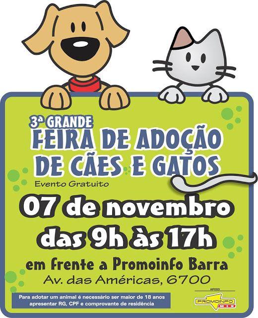 BONDE DA BARDOT: RJ: 3ª Grande Feira de Adoção no Promoinfo Barra, neste sábado (07/11)