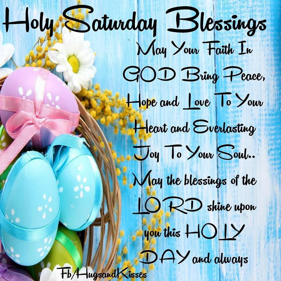Holy saturday blessings spring into easter pinterest holy saturday blessings kristyandbryce Choice Image