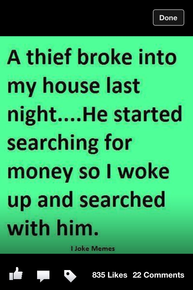 Pin By Eleah Orr On Irrepressible Giggles Money Quotes Funny Very Funny Jokes Funny Quotes