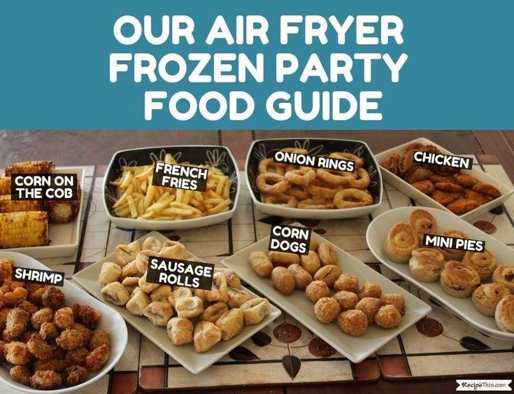 Air fryer frozen party food how to cook frozen food in
