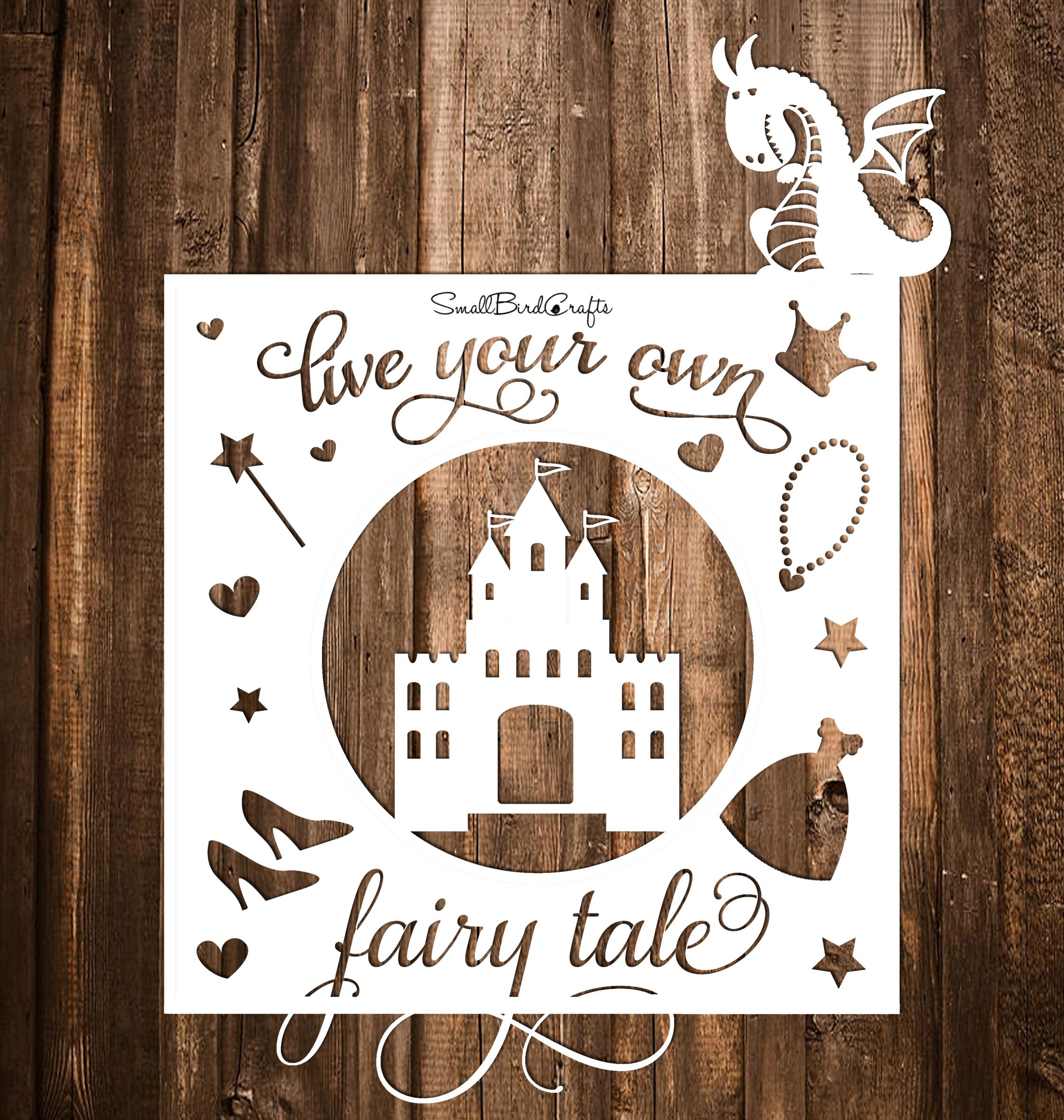 Live Your Own Fairy Tale\