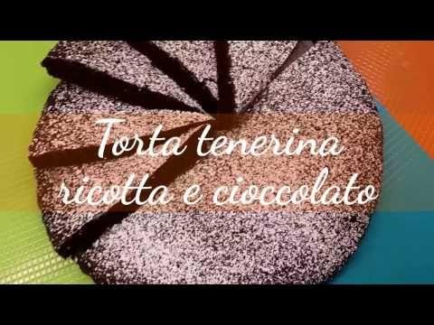 Video Ricetta Torta Tenerina Ricotta E Cioccolato Di Benedetta