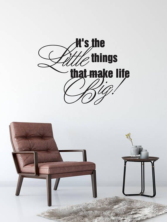 Custom removable its the little things that make life big wall decal free domestic shipping