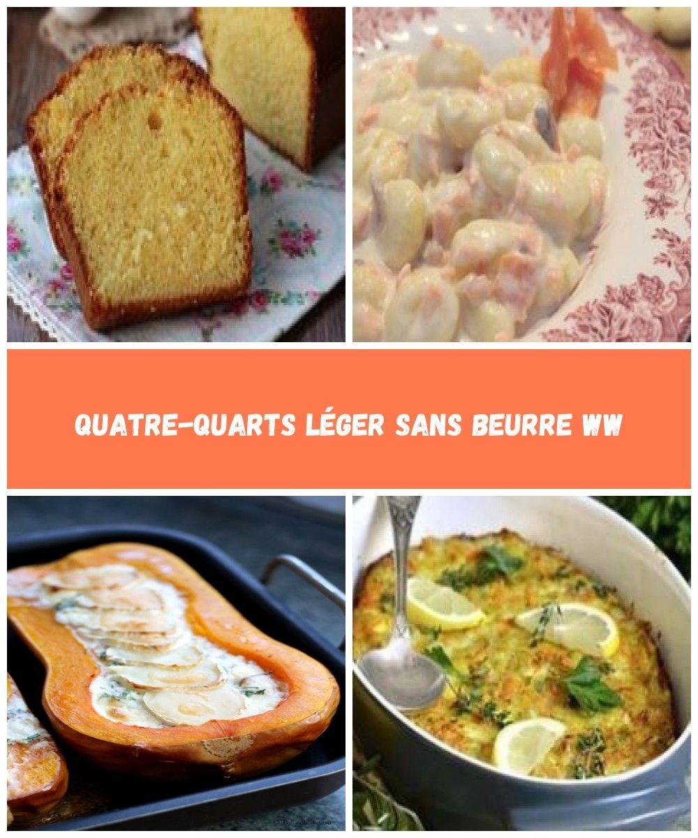 Le quatre-quarts d'origine est une recette simple avec, comme son nom l'indique, 1/4 de farine, 1/4 d'œuf, 1/4 de sucre en poudre, et 1/4 de beurre. Cette version est un peu différente, et très légère, elle est sans beurre! Voici la recette du quatre-quarts léger sans Beurre WW. Ingrédients pour 8 parts: – 3 SP … diet menu Quatre-quarts Léger Sans Beurre WW #quatrequart Le quatre-quarts d'origine est une recette simple avec, comme son nom l'indique, 1/4 de farine, 1/4 d'� #quatrequart