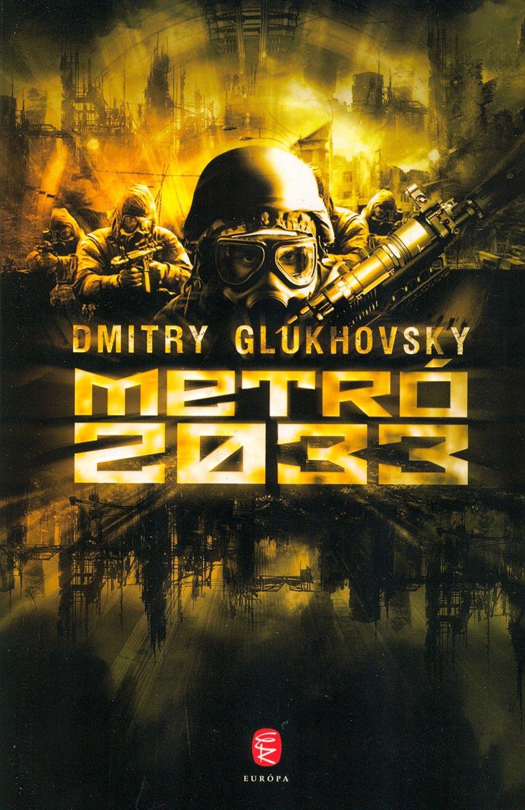 Dmitry Glukhovsky - Metro 2033 | Hi-Res Hungarian Book ...