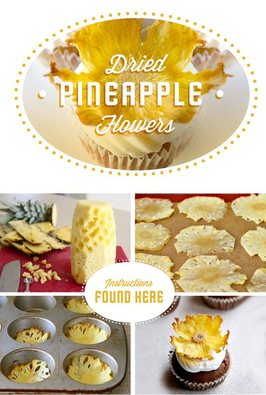 These are so cute details for bakings and I bet they're also very tasty// http://www.moredesignplease.com/storage/driedpineappleflowers-DIY_Food.jpg?__SQUARESPACE_CACHEVERSION=1337371993355