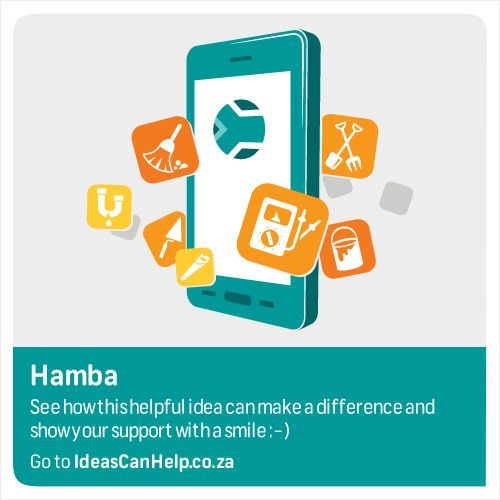 Hamba is a smartphone app that connects skills of less fortunate individuals to potential customers.  View the idea here: http://www.blog.fnb.co.za/ideas-can-help/view-idea/?id=3576
