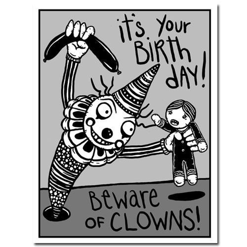 Beware of birthday clowns gingerdead goth alternative greeting everyone should know clowns are evil evil birthday clownbirthday cardshappy bookmarktalkfo Gallery