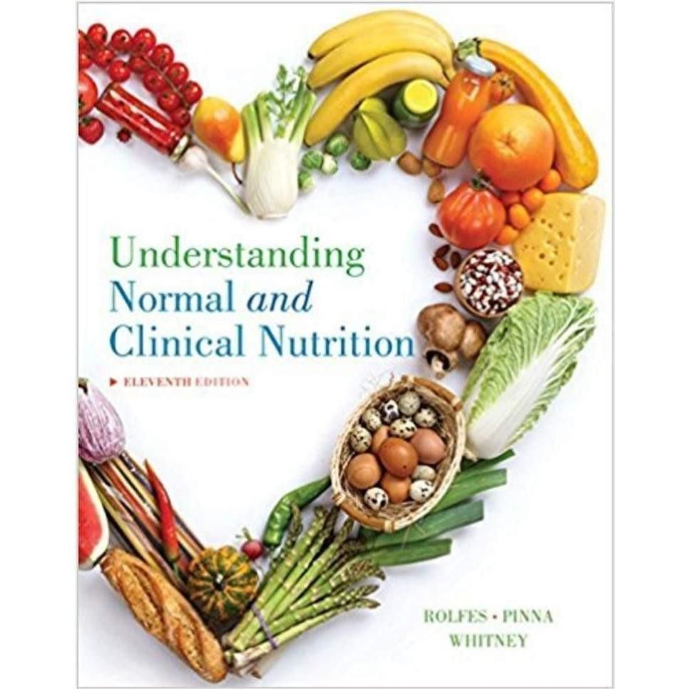 Understanding Normal and Clinical Nutrition 11th Edition | Pinterest ...