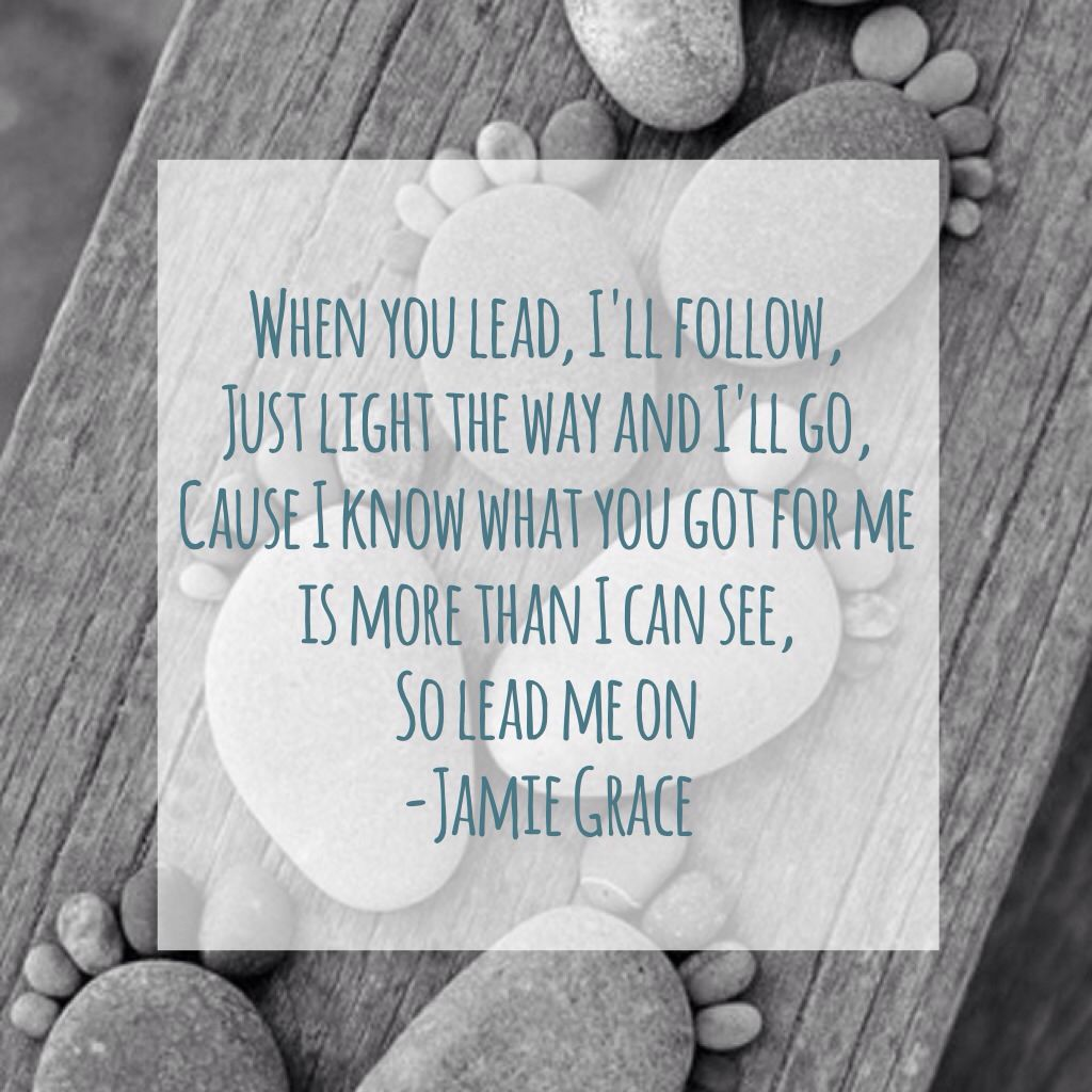 You lead jamie grace christian lyrics pinterest jamie you lead jamie grace stopboris Images