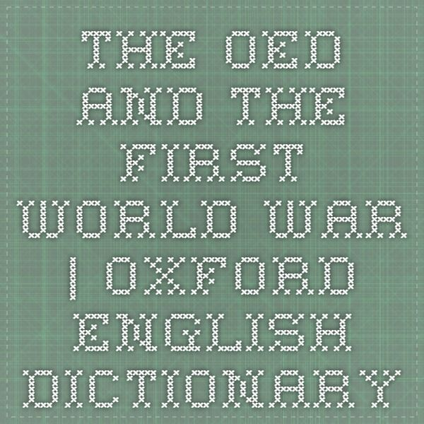 The Oed And The First World War Oxford English Dictionary With