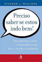 Outro livro muito bom sobre Feedback. Vale a pena, dá uma visão bem diferenciada e ampla sobre o verdadeiro feedback.