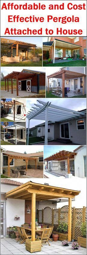 Affordable And Cost Effective Pergola Attached To House Pergolacover Pergola Cost Pergola Attached To House Building A Pergola