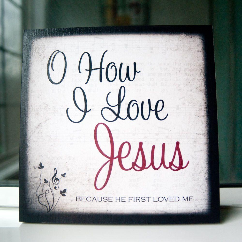 Oh How I Love Jesus Quotes. QuotesGram