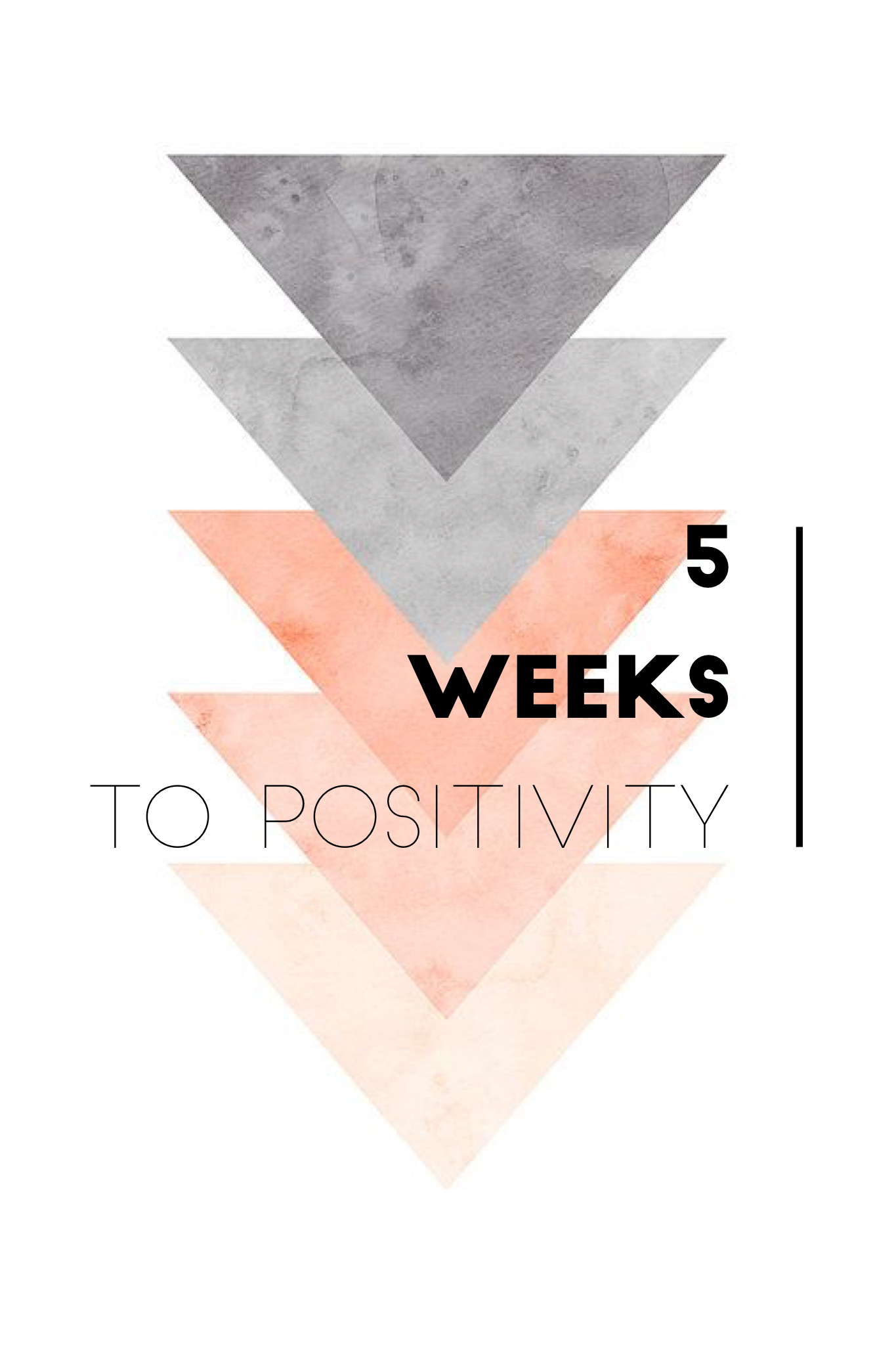 A 5 Week Email Course To Improve Your Positivity With